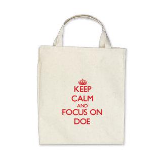Keep Calm and focus on Doe Bag