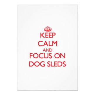 Keep Calm and focus on Dog Sleds Invitation