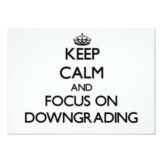 Keep Calm and focus on Downgrading Custom Invitations