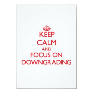 Keep Calm and focus on Downgrading 13 Cm X 18 Cm Invitation Card