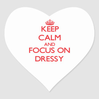 Keep Calm and focus on Dressy Heart Sticker