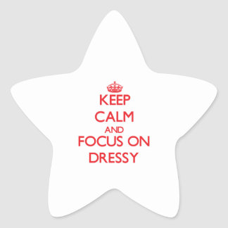 Keep Calm and focus on Dressy Star Sticker