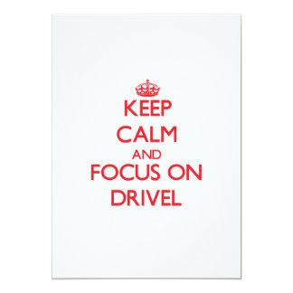 Keep Calm and focus on Drivel 13 Cm X 18 Cm Invitation Card
