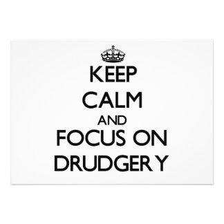 Keep Calm and focus on Drudgery Custom Invitations