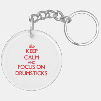 Keep Calm and focus on Drumsticks Double-Sided Round Acrylic Key Ring