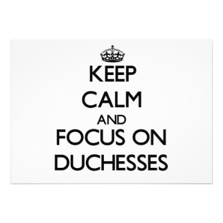 Keep Calm and focus on Duchesses Cards