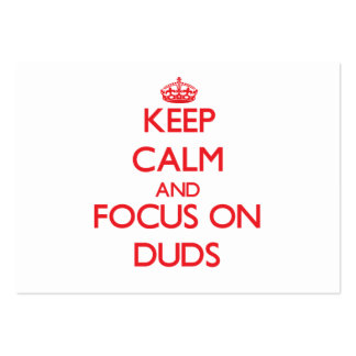 Keep Calm and focus on Duds Business Card Templates