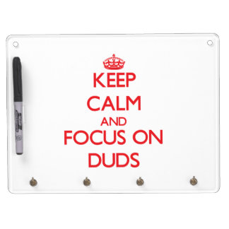 Keep Calm and focus on Duds Dry Erase Board