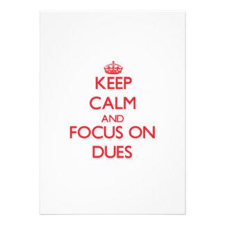 Keep Calm and focus on Dues Custom Invite