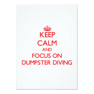 Keep calm and focus on Dumpster Diving Personalized Invites
