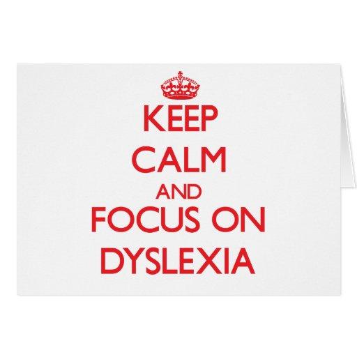 Keep Calm and focus on Dyslexia Card