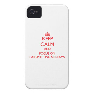 Keep Calm and focus on EARSPLITTING SCREAMS iPhone 4 Case-Mate Case