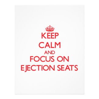 Keep Calm and focus on Ejection Seats Personalized Flyer