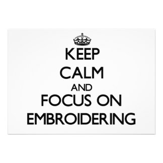 Keep Calm and focus on EMBROIDERING Personalized Invitation