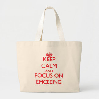 Keep Calm and focus on EMCEEING Canvas Bags