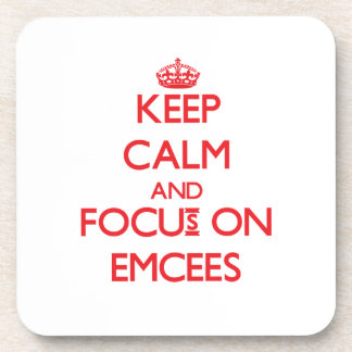 Keep Calm and focus on EMCEES Coasters