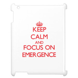 Keep Calm and focus on EMERGENCE iPad Covers