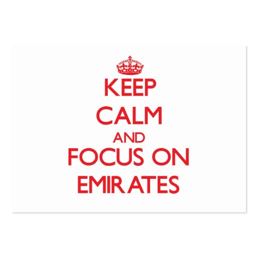 Keep Calm and focus on EMIRATES Business Cards