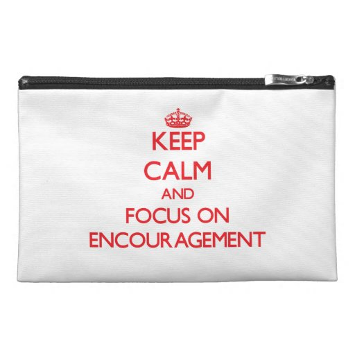 Keep Calm and focus on ENCOURAGEMENT Travel Accessories Bag