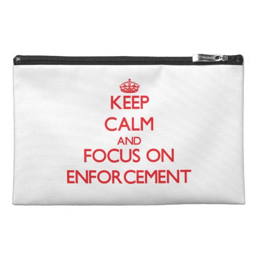 Keep Calm and focus on ENFORCEMENT Travel Accessories Bags