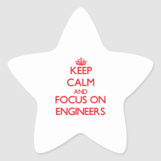 Keep Calm and focus on ENGINEERS Stickers