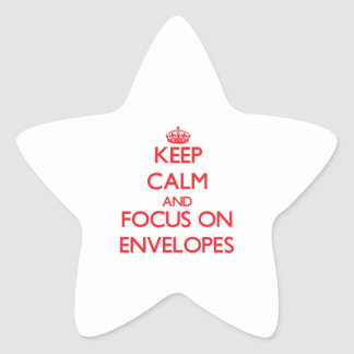 Keep Calm and focus on ENVELOPES Star Stickers