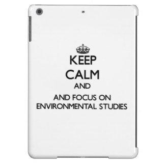 Keep calm and focus on Environmental Studies Case For iPad Air