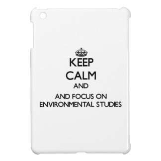 Keep calm and focus on Environmental Studies iPad Mini Case