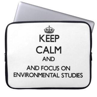 Keep calm and focus on Environmental Studies Computer Sleeve