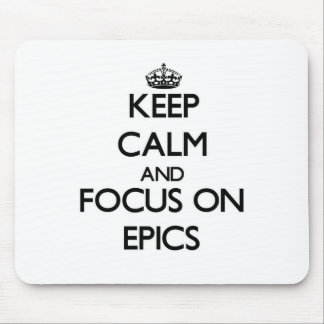 Keep Calm and focus on EPICS Mouse Pads