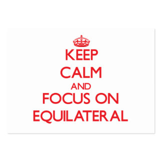 Keep Calm and focus on EQUILATERAL Business Card