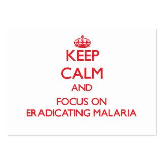 Keep Calm and focus on Eradicating Malaria Business Card
