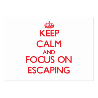 Keep Calm and focus on ESCAPING Business Cards