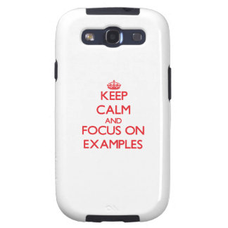 Keep Calm and focus on EXAMPLES Samsung Galaxy SIII Cases
