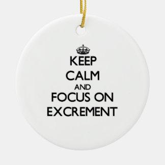 Keep Calm and focus on EXCREMENT Round Ceramic Decoration