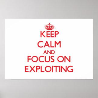 Keep Calm and focus on EXPLOITING Print