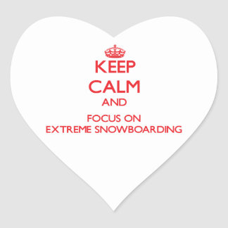 Keep calm and focus on Extreme Snowboarding Heart Sticker