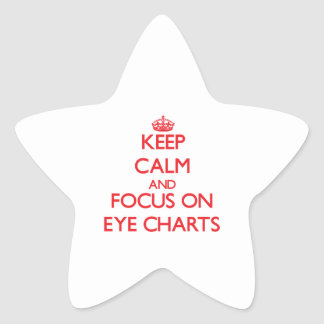 Keep Calm and focus on EYE CHARTS Star Stickers