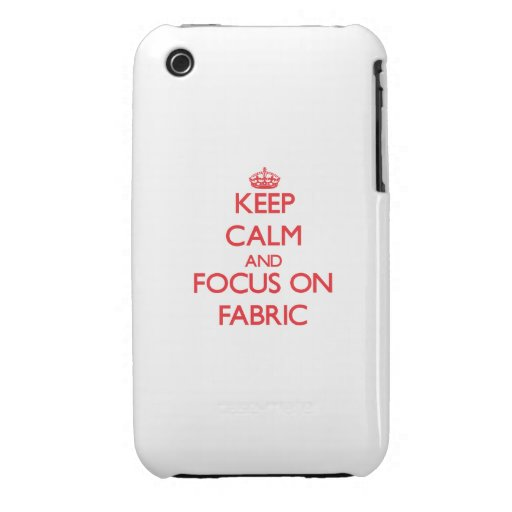 Keep Calm and focus on Fabric Case-Mate iPhone 3 Cases