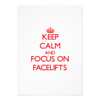 Keep Calm and focus on Facelifts Card