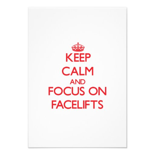 Keep Calm and focus on Facelifts Personalized Invitation