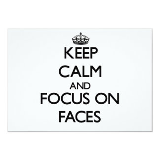 Keep Calm and focus on Faces Custom Invitation