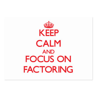 Keep Calm and focus on Factoring Large Business Cards (Pack Of 100)