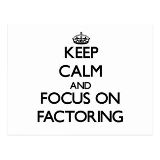 Keep Calm and focus on Factoring Postcards