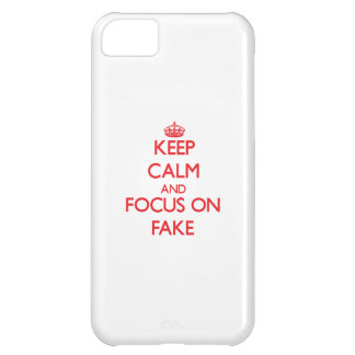 Keep Calm and focus on Fake Case For iPhone 5C