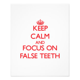 Keep Calm and focus on False Teeth Personalized Flyer