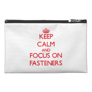 Keep Calm and focus on Fasteners Travel Accessories Bag