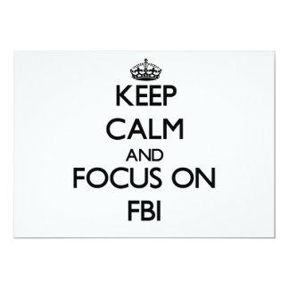 Keep Calm and focus on Fbi 13 Cm X 18 Cm Invitation Card