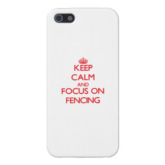 Keep Calm and focus on Fencing iPhone 5 Case
