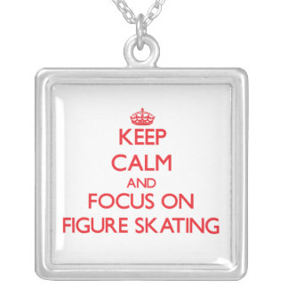 Keep Calm and focus on Figure Skating Necklaces